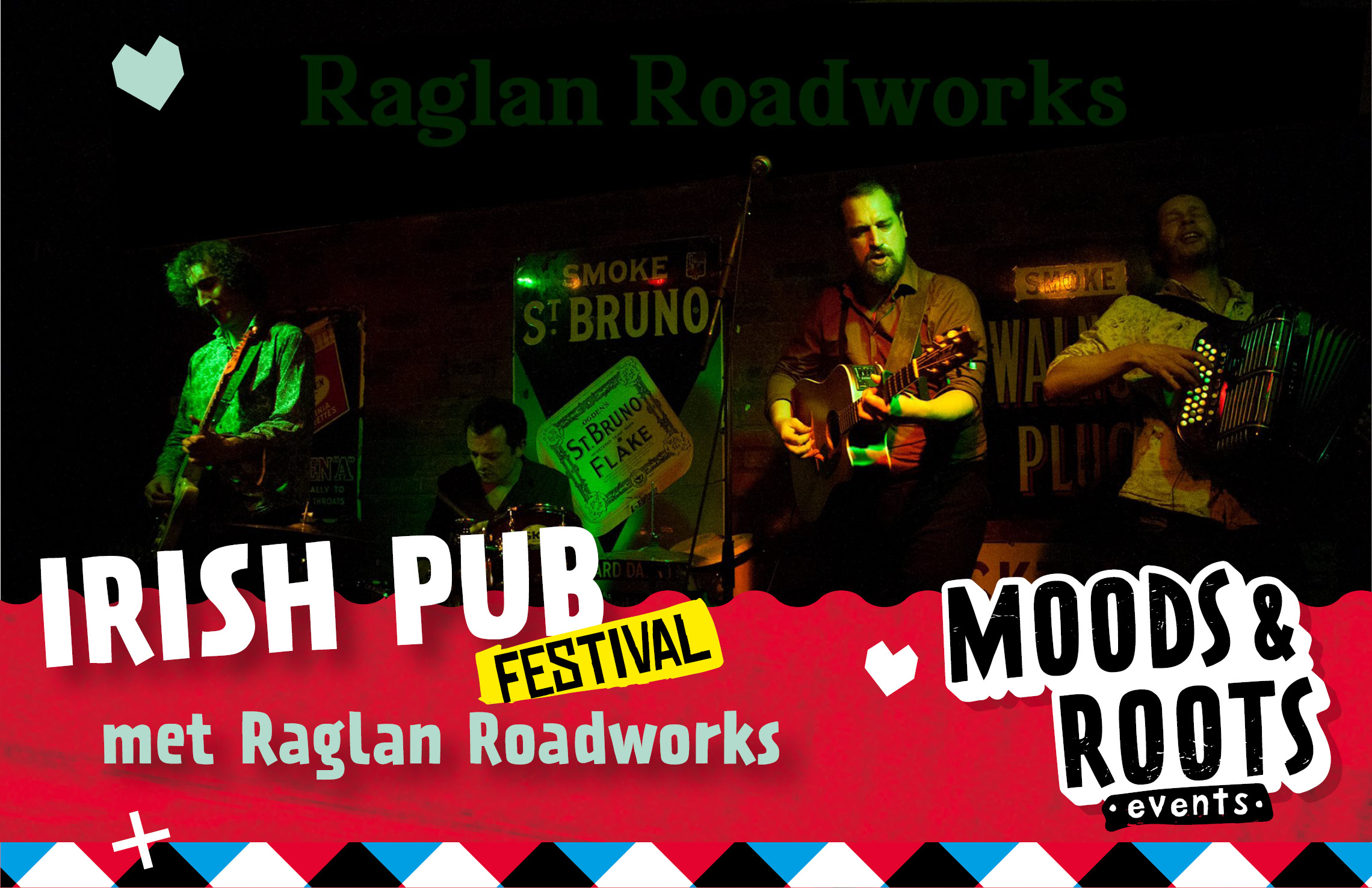 Irish Pub Festival met raglan roadworks